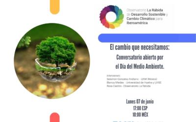 Conversatorio: El cambio que necesitamos. Conversatorio abierto por el día del medio ambiente.
